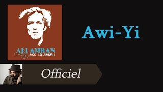 Download Ali Amran - Awi-yi [Audio Officiel] MP3 song and Music Video