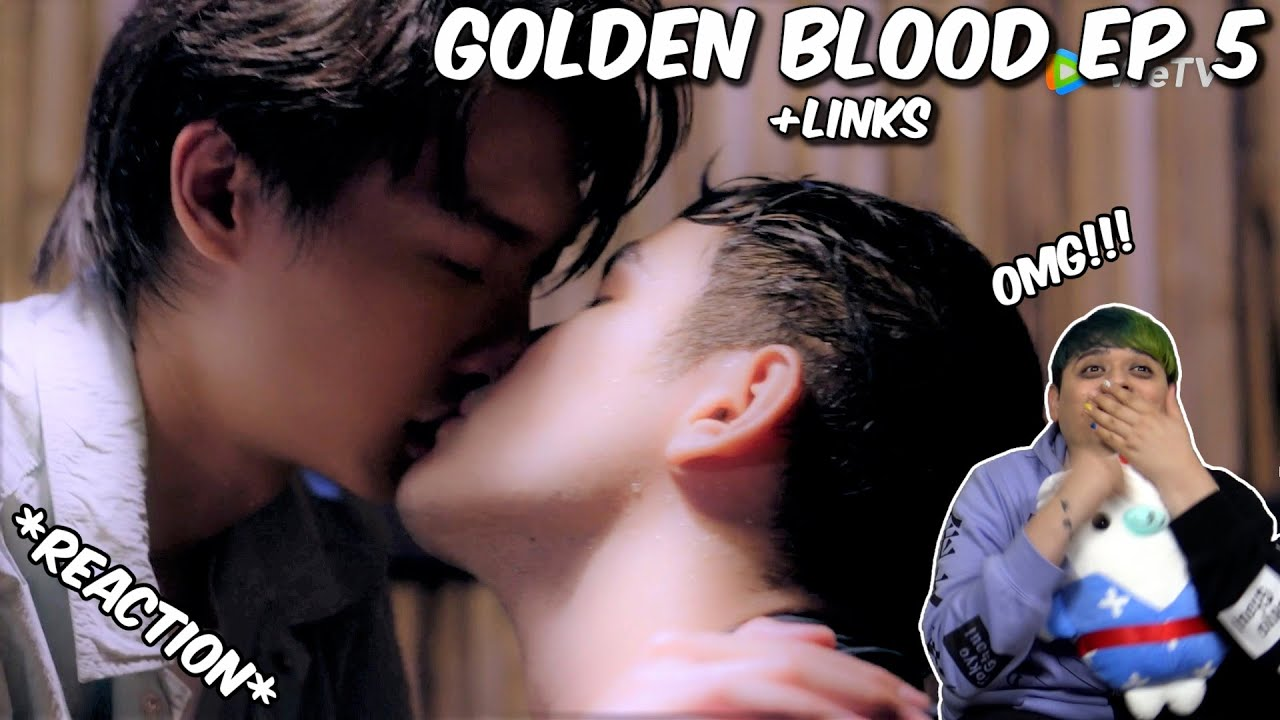 (WTH OMG!) Golden Blood รักมันมหาศาล Ep5 - REACTION