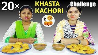 20× KHASTA KACHORI EATING CHALLENGE | Poori Sabji Eating Competition | Food Challenge