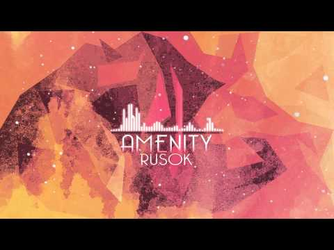 Rusok - Amenity (Original Mix)