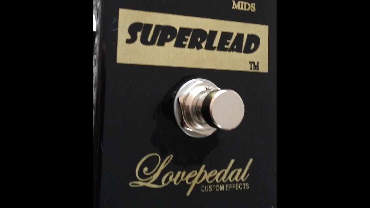 Lovepedal Superlead Demo Hq Audio Youtube