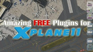 [X-plane 11] 17 Amazing Freeware Plugins for X-plane