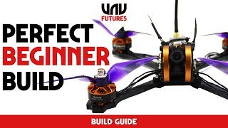 HOW TO BUILD A RACING DRONE IN 30 MINS and $99 TYRO99 build guide uavfutures
