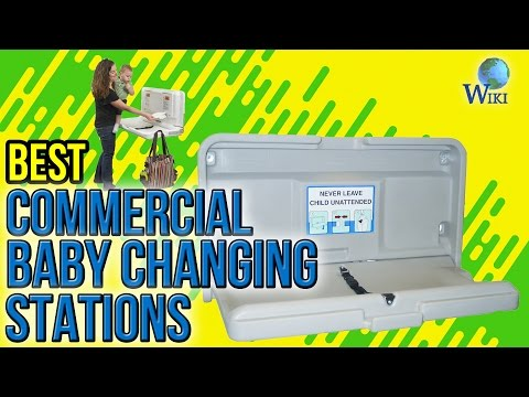 6 Best Commercial Baby Changing Stations 2017