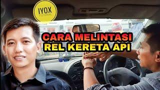 CARA STOP AND GO DAN SETENGAH KOPLING MELEWATI PERLINTASAN REL KERETA API