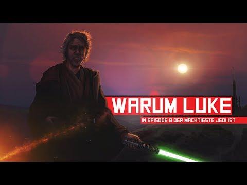 Warum Luke in Episode 8 der mächtigste Jedi aller Zeiten ist I Fobix