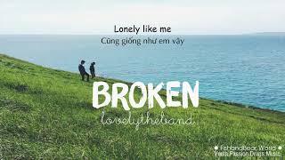 [Lyrics+Vietsub] Broken - lovelytheband Video