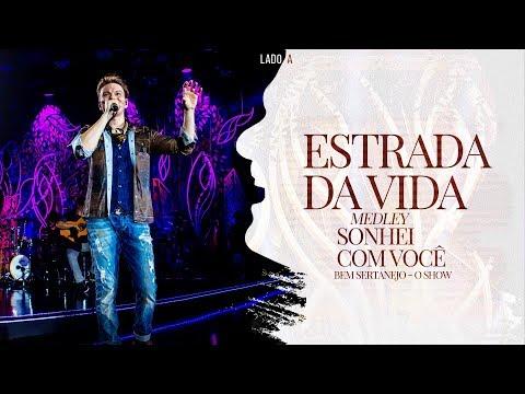 Michel Teló - Estrada da Vida / Sonhei Com Você | DVD Bem Sertanejo