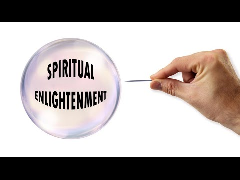 Popping the spiritual enlightenment bubble