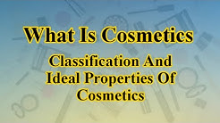 What Is Cosmetics, Classification And Ideal Properties Of Cosmetics, Subscribe- Pharmacy Impact