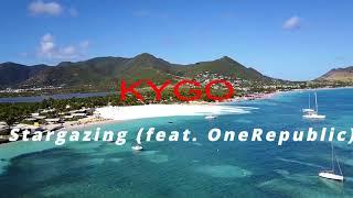 Kygo - Stargazing (feat. OneRepublic)