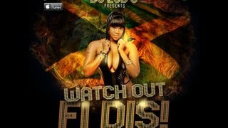 DANCEHALL EXCLUSIVE MIX - WATCH OUT FI DIS BY DJ LUB