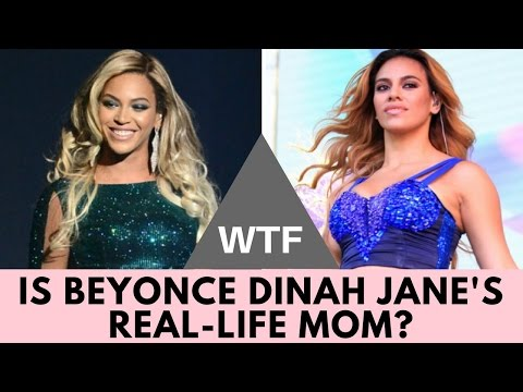 WTF! Is Beyonce Dinah Jane's Real MOM?!