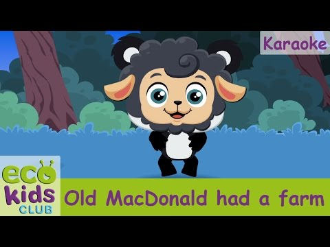 Old MacDonald had a farm from My EcoKids Club - Karaoke - Children Nursery Rhyme - Kids Songs