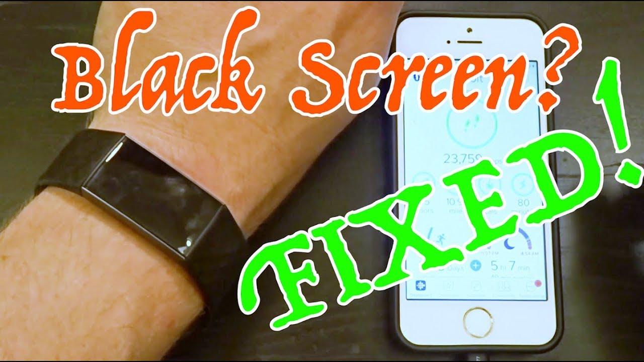 FITBIT CHARGE 3 BLACK SCREEN FIX!