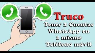 Tener 2 Cuentas WhatsApp en 1 Teléfono móvil | Somos Android