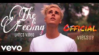 Vietsub   The Feeling - Justin Bieber ft. Halsey (Official Video)