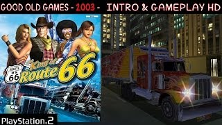 The King of Route 66 -  PS2 Gameplay Intro HD