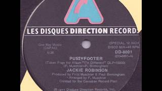 Jackie Robinson ‎- Pussyfooter
