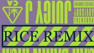 Juicy J ft Wiz Khalifa - Gah Damn High (RICE REMIX)