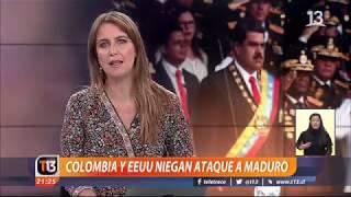 Colombia y Estados Unidos niegan ataque a Nicolás Maduro