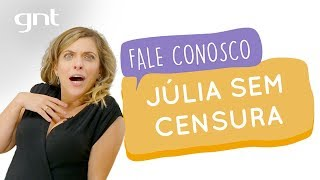 Júlia Rabello Como Você Nunca Viu   #78   Fale Conosco   Júlia Rabello