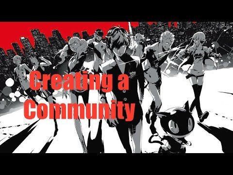 Persona 5: How RPGs Make You Bond with...