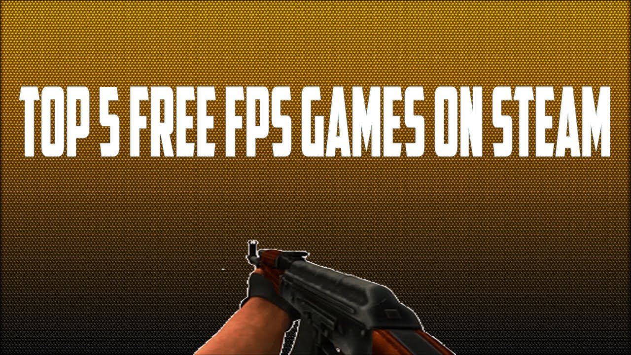 Top 10 Best FPS Games You Can Play on Steam Right Now