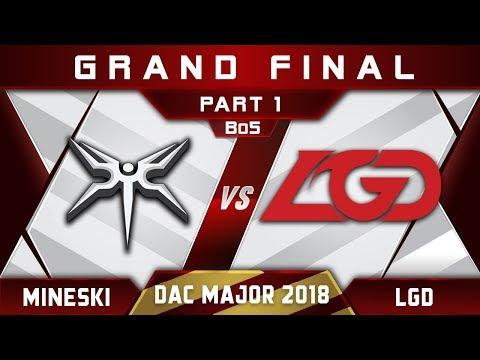 Mineski vs LGD Grand Final DAC 2018 Major Highlights Dota 2 - Part 1