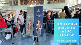SINGAPORE AIRLINES A350 BUSINESS CLASS REVIEW HND - SIN + ANA LOUNGE SNEAK PEAK | The Departure Desk
