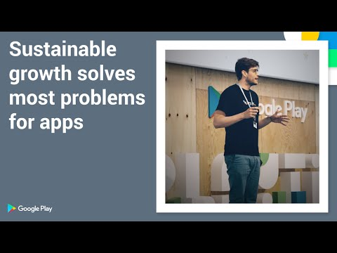Playtime 2016 - Sustainable growth solves most problems for apps