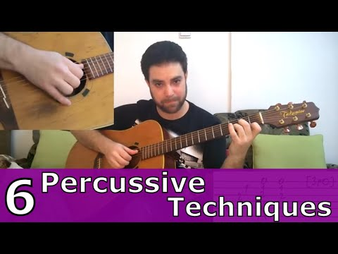 6 Percussive Fingerstyle Techniques & 15 Exercises - Guitar Lesson w/ TAB