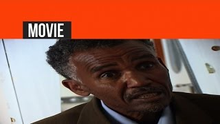 Eritrea - Ghirmay Ghebreab - Nhanti Dekik | ንሓንቲ ደቒቕ - New Eritrean Movie 2016