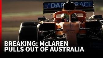 Breaking news - McLaren pulls out of Australian Grand Prix