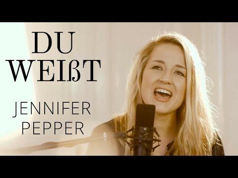 Jennifer Pepper- DU WEIßT