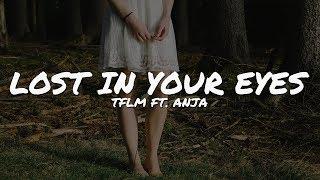 TFLM - Lost in Your Eyes (feat. Anja) // Lyrics Video