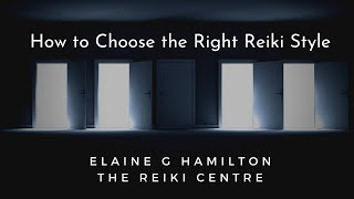 How to Choose the Right Reiki Style