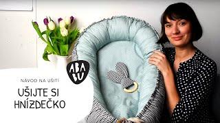 Návod na hnízdo pro miminko | Co budu dneska šít