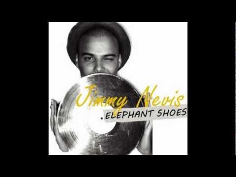 Jimmy Nevis - Elephant Shoes Audio Video