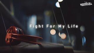 蔡恩雨 Priscilla Abby《Fight For My Life》官方歌詞版 Official Lyrics MV