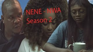 Nene Nwa Season 2 - Latest Nigerian Nollywood Igbo Movie