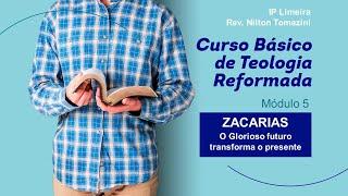 CBTR - Profetas Menores - Zacarias - IP Limeira