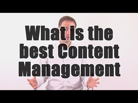 What is the best content management system?