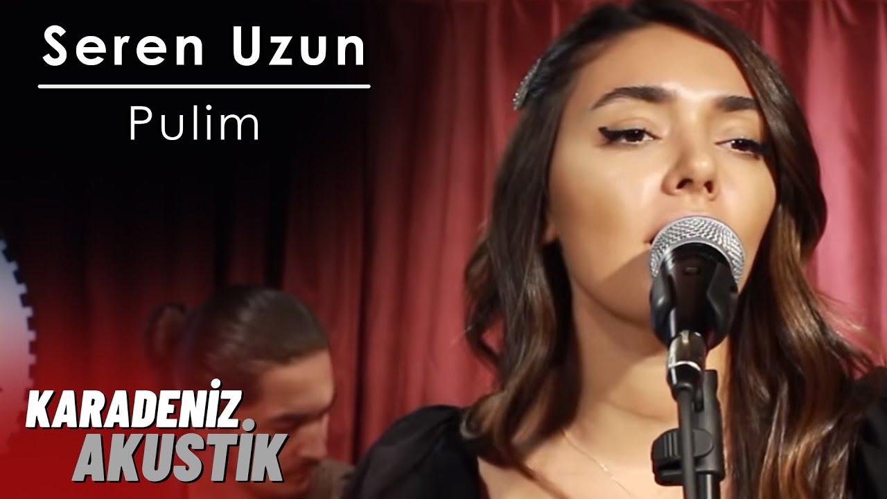 Seren Uzun - Pulim #Akustik