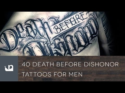 40 Death Before Dishonor Tattoos For Men