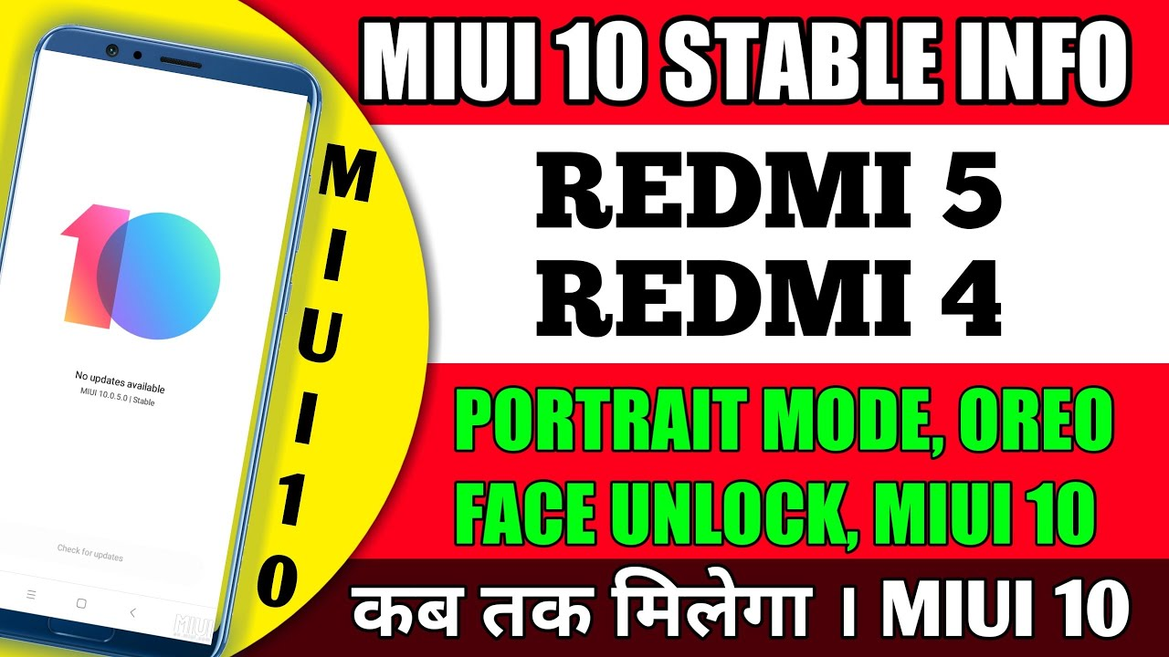 MIUI 10 STABLE INFORMATION FOR REDMI 5 AND REDMI 4 | OREO | FACE UNLOCK by  HS TechZone