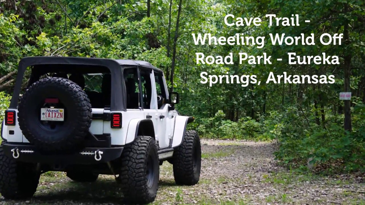 Jeep Trails Cave Trail Wheeling World Off Road Park Eureka Springs Arkansas