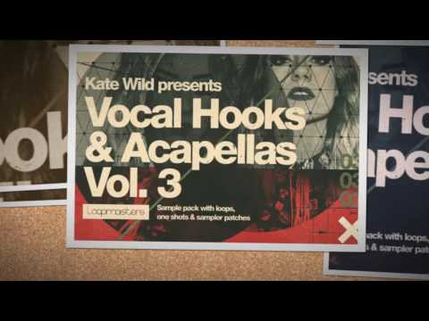 Kate Wild Vocal Hooks Acapellas Vol 3 - House Vocal Loops & Samples
