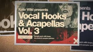 Kate Wild Vocal Hooks Acapellas Vol 3 - House Vocal Loops Samples