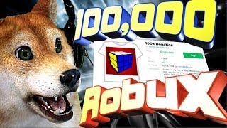 "Roblox Cube Defence! Biggest Donation!🐲100,000 Robux!🐲""Doge power!"""
